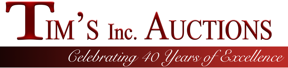 Tim's Inc. Auctions - Celebrating 42 Years of Excellence